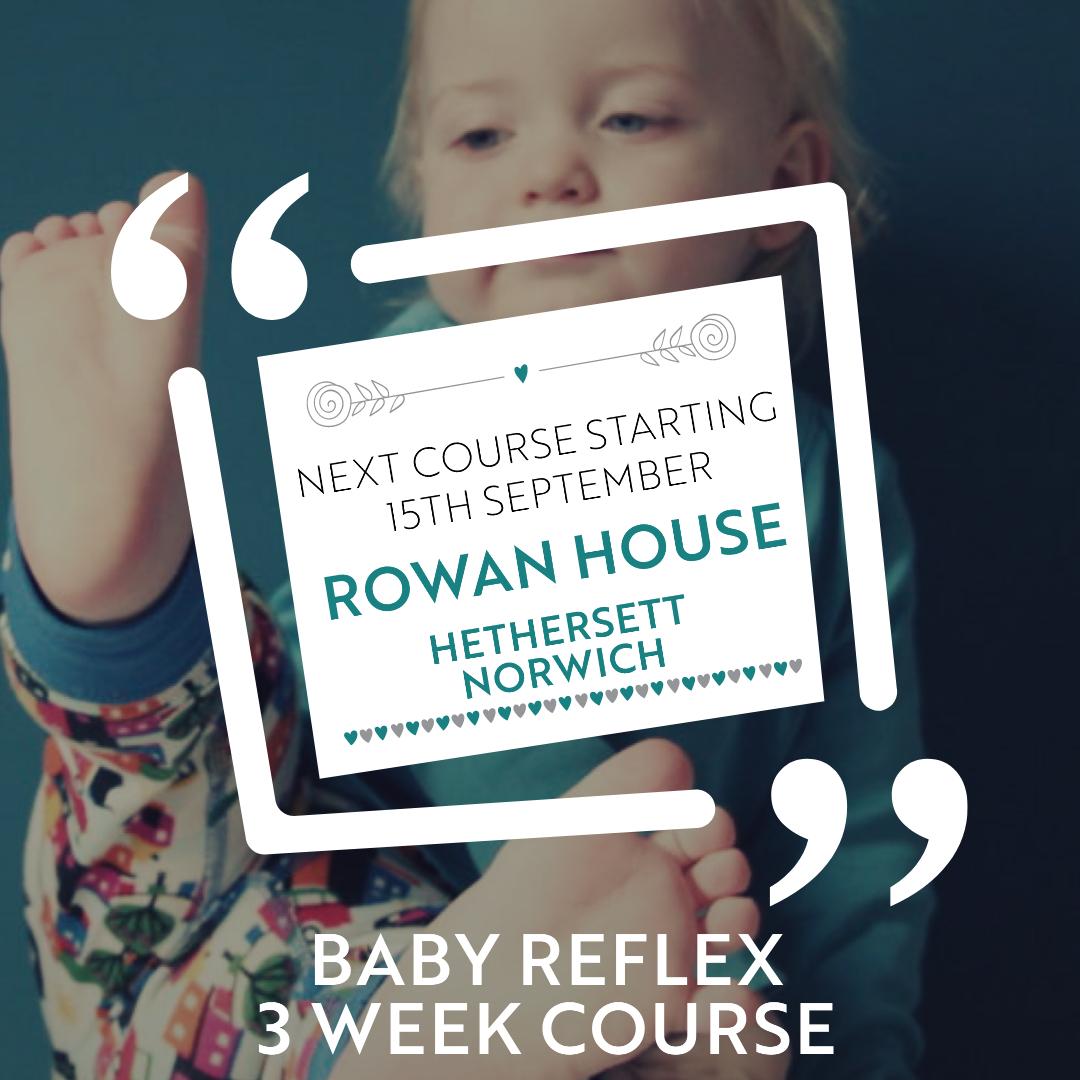 3 week baby reflex course norwich